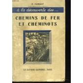 A La Decouverte Des... Chemins De Fer Et Cheminots de G. Harrand