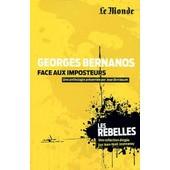 Georges Bernanos Face Aux Imposteurs de Jean Birnbaum