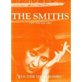 """The Smiths """" Louder than the Bombs"""""""