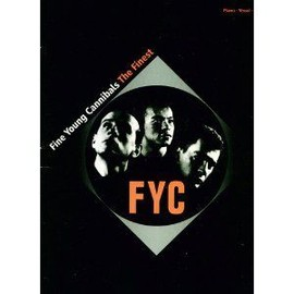 """Fine Young Cannibals"": The Finest - Piano-Vocal-Guitar"