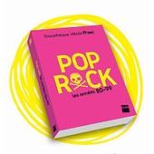 Pop & Rock, Les Ann�es 80-99 de Fnac