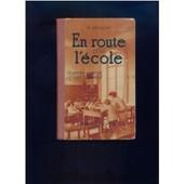 En Route Pour L'�cole de SEGUIN K.