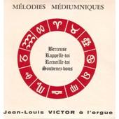 M�lodies M�diumniques 1 - Jean-Louis Victor