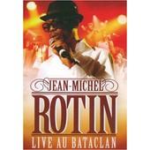 Jean Michel Rotin Live Au Bataclan de Dune Production