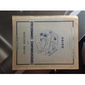 Cours Pratique De Correspondance Commerciale de Pigier M