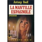 La Mantille Espagnole de Feek Antony