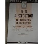 Voies D'ex�cution Et Proc�dures De Distribution de Paul CUCHE
