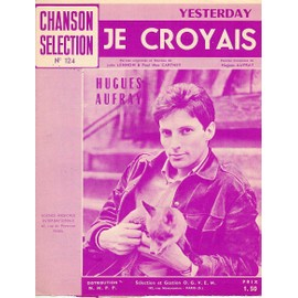 HUGUES AUFRAY partition je croyais 1965 agence musicale internationale