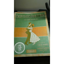 Partition ancienne 'Everbody's Doin'It Now' de Irving Berlin