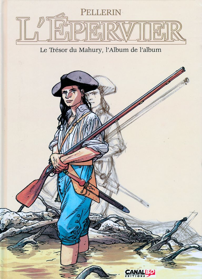 L'épervier. Le Trésor Du Mahury, L'album De L'album