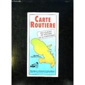 Carte Routiere Des Loueurs De Voitures De La Martinique. de COLLECTIF.
