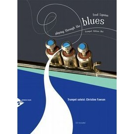 Playing Through The Blues - Trumpet + CD