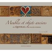 Meubles Et Objets Anciens Du Queyras Et Des Vall�es Voisines de Michel Renaudeau