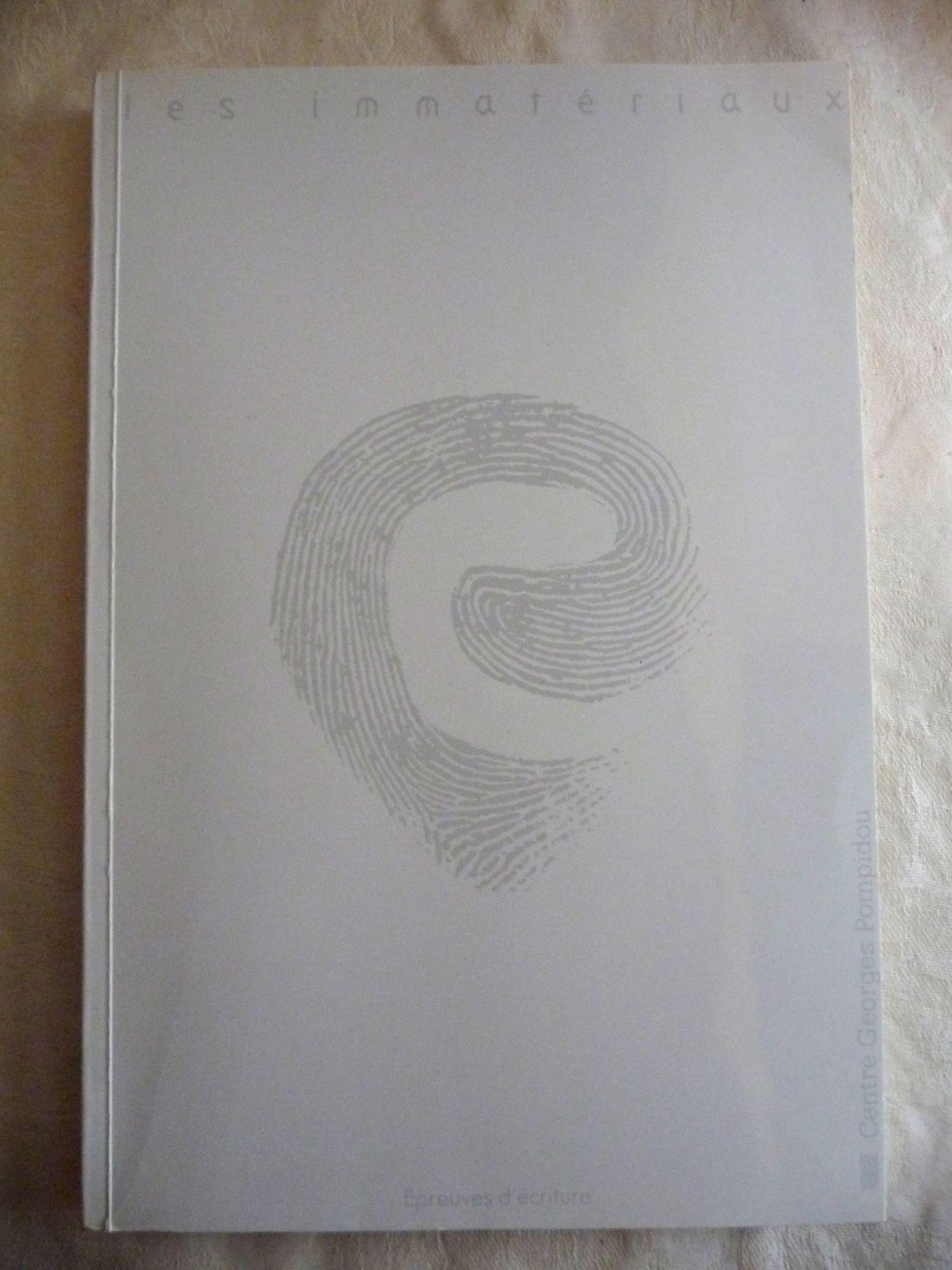 Les Immatériaux, Volume 1 - Epreuves d'écriture