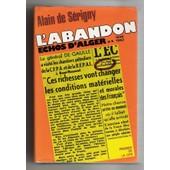 Echos D'alger,Tome Ii:L'abandon,1946-1962(Guerre D'algerie) de DE SERIGNY Alain