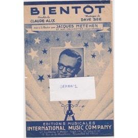 BIENTOT créé à la radio par Jacques Metehen et son orchestre