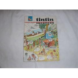 Tintin . Le Journal Des Jeunes De 7 � 77 Ans . N� 877 . 12 Ao�t 1965 . Vacances