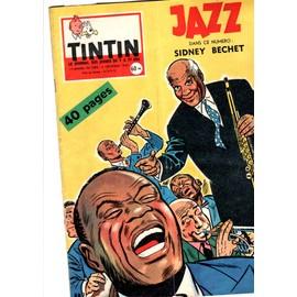 Tintin Le Journal Des Jeunes De 7 A 77 Ans N� 580 : Jazz Sydney Bechet