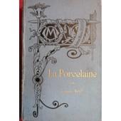 La Porcelaine, Chantilly, S�vres Histoire, Marques De S�vres, de Vogt Georges Directeur S�vres