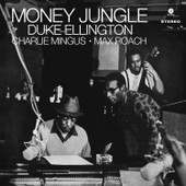 Money Jungle + 4 Bonus Tracks - 180 Gram - Ellington, Duke Ellington