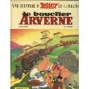 Asterix Le Bouclier Arverne Eo 1968   de rene goscinny