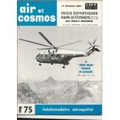 Air Et Cosmos N� 75 : Trois Sovi�tiques Dans Le Cosmos