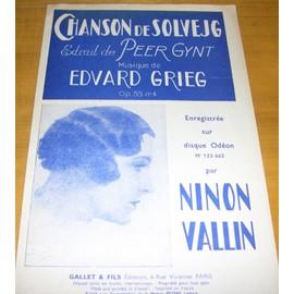 Chanson de Solvejg - Ninon Vallin