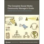 The Complete Social Media Community Manager's Guide de Marty Weintraub