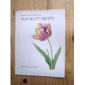 Fleurs Et Fruits de Pierre-Joseph Redout�