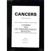 Cancers. Lumiere Sur Les Therapeutiques Rejetees. de LAGARDE PHILIPPE DOCTEUR.
