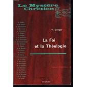 La Foi Et La Theologie de Y. CONGAR