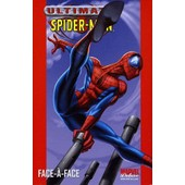 Marvel Deluxe Ultimate Spider-Man Vol. ( Volume ) 2 : Face-�-Face de brian michael bendis / mark bagley