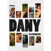 Dany - La Ravageuse de Willy Rozier