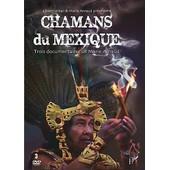 Chamans Du Mexique : Trois Documentaires De Marie Arnaud de Marie Arnaud