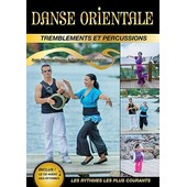 Danse Orientale : Tremblements Et Percussions 1 - + 1 Cd Audio de Catherine Derenne