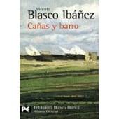 Ca�as Y Barro de Blasco Iba�ez Vicente