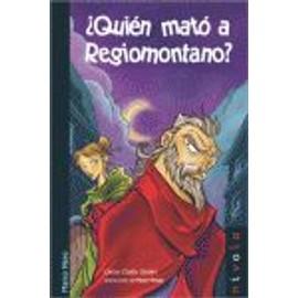 ¿Quién mató a Regiomontano? - Carlos Olalla Linares