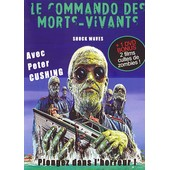 Le Commando Des Morts-Vivants de Ken Wiederhorn