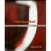Kitchenaid - Le Livre De Cuisine de KITCHEN AID
