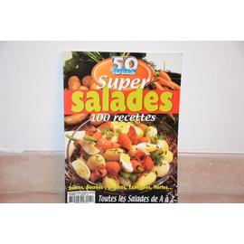 50 Id�es Super N� 05 : Salades 100 Recettes