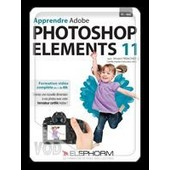 Apprendre Adobe Photoshop Elements 11 de