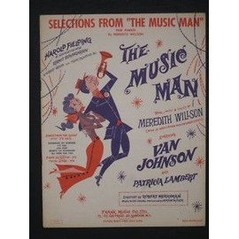 "SELECTIONS FROM ""THE MUSIC MAN"" for PIANO Meredith Willson"
