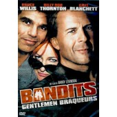 Bandits - Gentlemen Braqueurs de Barry Levinson