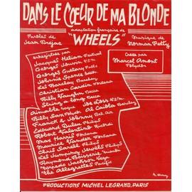 """Dans le coeur de ma blonde - adaptation française de """"Wheels"""""""