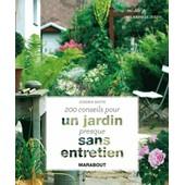 200 Conseils Pour Un Jardin Presque Sans Entretien de Joanna Smith