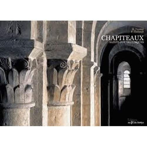 9782918298199 - Thebault: Conques Chapiteaux - 書