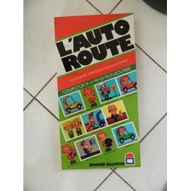 L'autoroute - Editions Edmond Dujardin De 1978