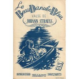 Le beau Danube bleu (Valse de Johan Strauss)