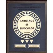 Rabotage, Mortaisage Et Brochage Des M�taux. Fascicule 5 de Dietrich, R.