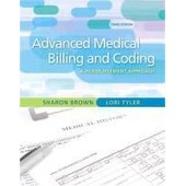 Guide To Advanced Medical Billing: A Reimbursement Approach de Sharon E. Brown